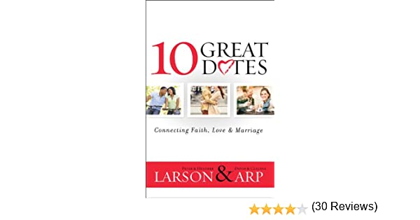 10 great dates connecting faith love marriage kindle edition 10 great dates connecting faith love marriage kindle edition by peter larson heather larson david arp claudia arp religion spirituality kindle fandeluxe Ebook collections