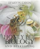 img - for Honey Bee Biology and Beekeeping, Revised Edition book / textbook / text book