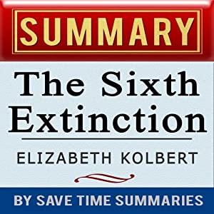 The Sixth Extinction: An Unnatural History by Elizabeth Kolbert Audiobook