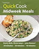 Hamlyn QuickCook: Midweek Meals (Hamlyn Quick Cooks)