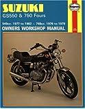 Suzuki GS550 1977 - 1982  & GS750 Fours 1976 - 1979 (Motorcycle Manuals)