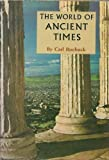 The World of Ancient Times, Roebuck, Carl, 0684137267
