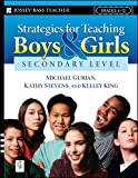 Strategies for Teaching Boys and Girls - Secondary Level: A Workbook for Educators