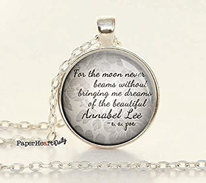 Amazon Annabel Lee Love Quote Pendant Edgar Allan Poe Interesting Edgar Allan Poe Love Quotes