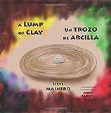 A Lump of Clay * Un trozo de arcilla