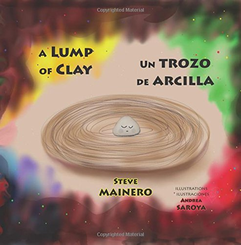 A Lump of Clay * Un trozo de (Lump Clay)