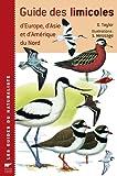 Guide des limicoles : D'Europe, d'Asie et d'Amérique du Nord