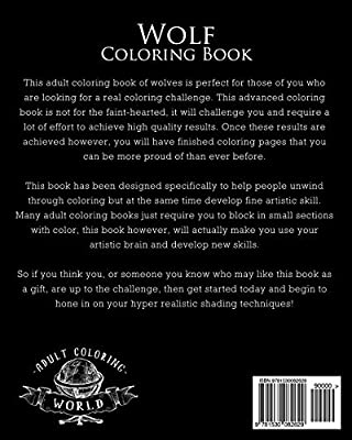 Wolf Coloring Book A Hyper Realistic Adult Coloring Book Of 40 Realistic Wolf Coloring Pages World Adult Coloring Amazon Ae