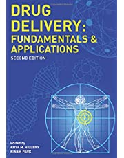Drug Delivery: Fundamentals and Applications, Second Edition