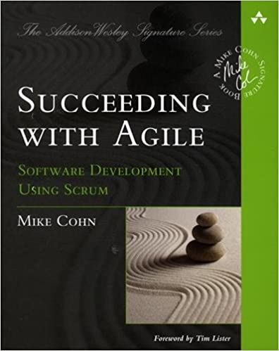 Succeeding with Agile Software Development, Mike Cohn