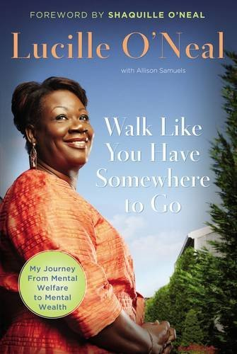 Search : Walk Like You Have Somewhere to Go: My Journey from Mental Welfare to Mental Health