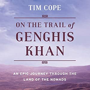 On the Trail of Genghis Khan Audiobook