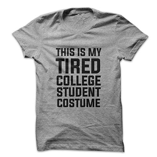 College Student Costume Ideas (Tthis Is My Tired College Student Costume Best Epic Unique Life - Mad Over Shirts - Men's Medium Blue T shirt)
