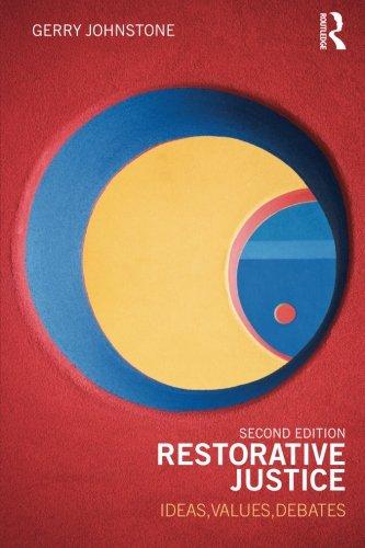Restorative Justice: Second Edition