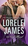 All You Need (The Need You Series) by  Lorelei James in stock, buy online here