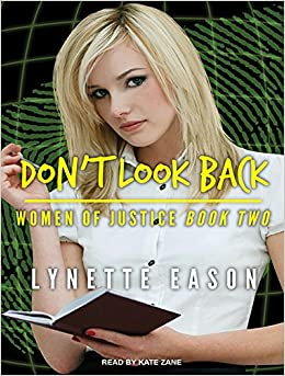 Don't Look Back (Women of Justice)