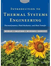 Introduction to Thermal Systems Engineering: Thermodynamics, Fluid Mechanics, and Heat Transfer