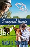 Tempered Hearts: Tempered Series (Edgy Inspirational) Book 1