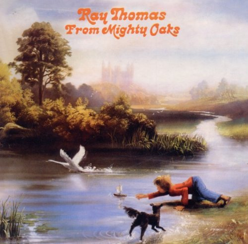 CD : Ray Thomas - From Mighty Oaks (CD)