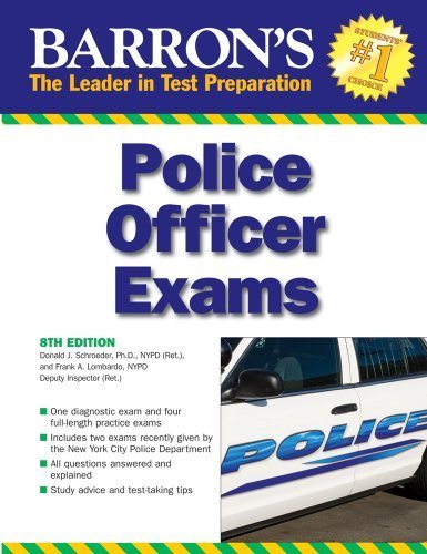 Barron's Police Officer Exam by Schroeder Ph.D., Donald J., Lombardo NYPD Ret., Frank A. (April 1, 2009) Paperback 8