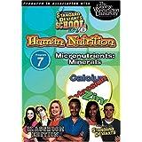 Standard Deviants School - Human Nutrition, Program 7 - Micronutrients (Minerals) (Classroom Edition) by Cerebellum Corporation