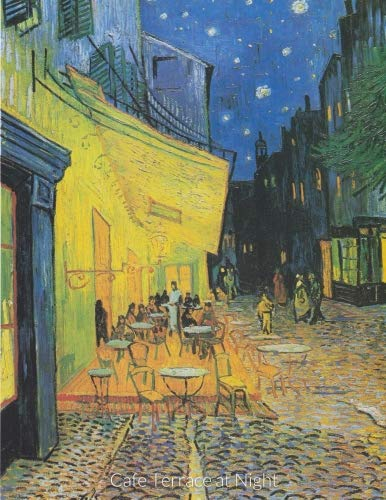 Cafe Terrace at Night: 8.5 x 11, 150 Page Unlined & Lined Journal Notebook Diary Sketchbook Van Gogh Cover (Journal Writing)