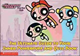 The Ultimate Guide to Your Inner Powerpuff and Quiz Book, Amy Keating Rogers, 0439332478