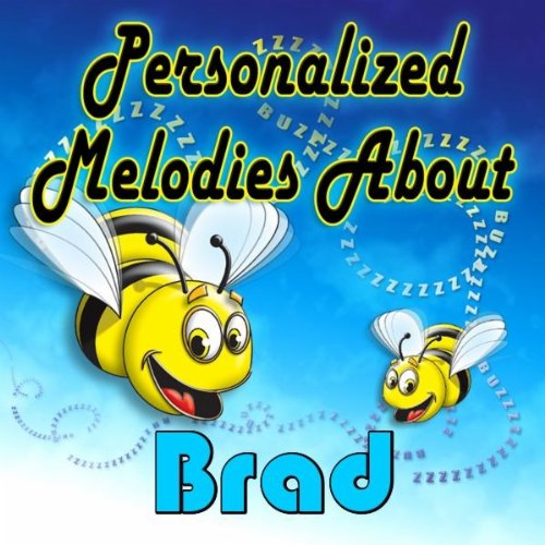 The Bumble Bee Song for Brad (Bradd)