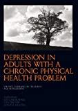 Depression in Adults with a Chronic Physical Health Problem, National Collaborating Centre for Mental Health Staff, 1904671861