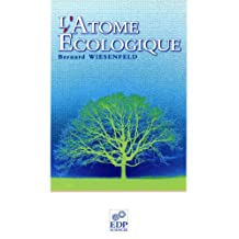 L'atome écologique (Hors Collection) (French Edition)