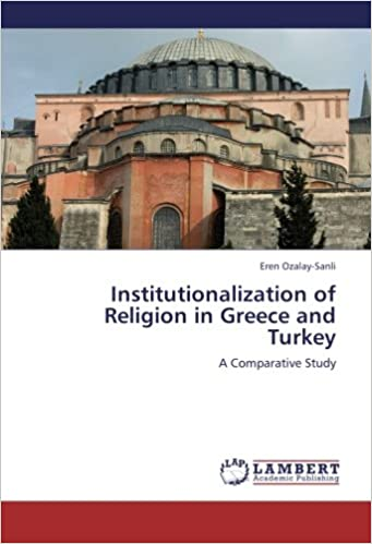 Institutionalization of Religion in Greece and Turkey: A Comparative