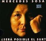 Sera Posible El Sur by Mercedes Sosa (2010-11-09)