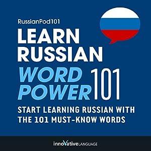 Learn Russian - Word Power 101 Hörbuch