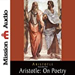 Aristotle: On Poetry |  Aristotle