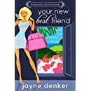 Your New Best Friend: a romantic comedy