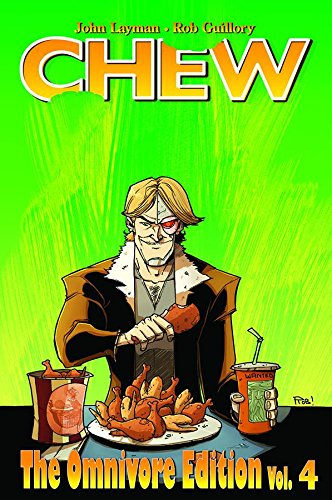 Chew Omnivore Edition Volume 4 (Chew the Omnivore Edition)