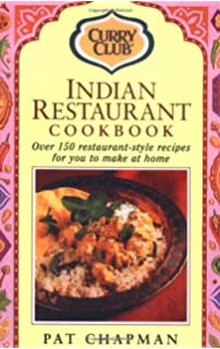 Curry club bangladeshi restaurant curries amazon pat chapman indian restaurant cook book over 150 restaurant style recipes forumfinder Image collections