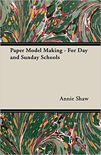 Paper Model Making For Day and Sunday Schools