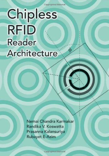 Chipless RFID Reader Architecture (Artech House Microwave Library (Hardcover))