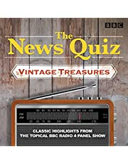 The News Quiz: Vintage Treasures: Classic Highlights from the Topical BBC Radio 4 Panel Show