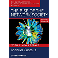 The Rise of the Network Society (Information Age Series Book 13)