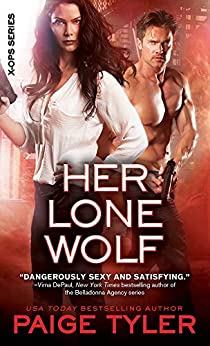 Her Lone Wolf (X-OPS Series Book 2) by [Tyler, Paige]