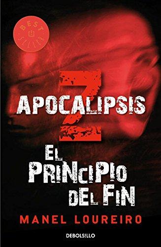Apocalipsis Z: el principio del fin: Amazon.es: Loureiro, Manel: Libros