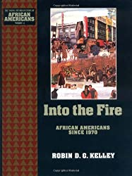 Into the Fire: African Americans Since 1970: 10 (Young Oxford History of African Americans)