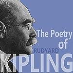 The Poetry of Rudyard Kipling | Rudyard Kipling