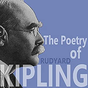 The Poetry of Rudyard Kipling Audiobook