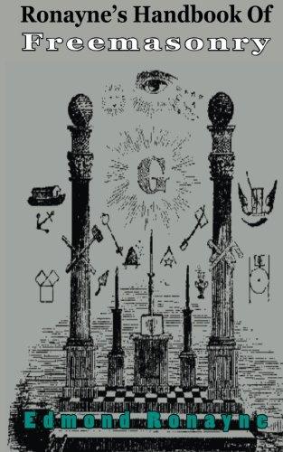 Ronayne S Handbook Of Freemasonry With Appendix Pdf By Edmond