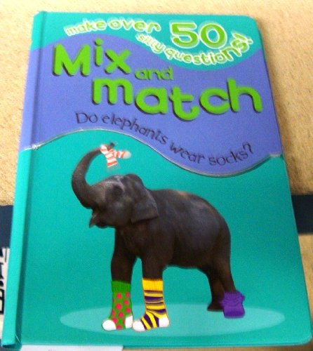 Do Elephants Wear Socks?: Make over 50 Silly Questions! (Mix and Match) pdf