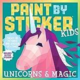 #6: Paint by Sticker Kids: Unicorns & Magic