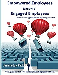 Empowered Employees are Engaged Employees